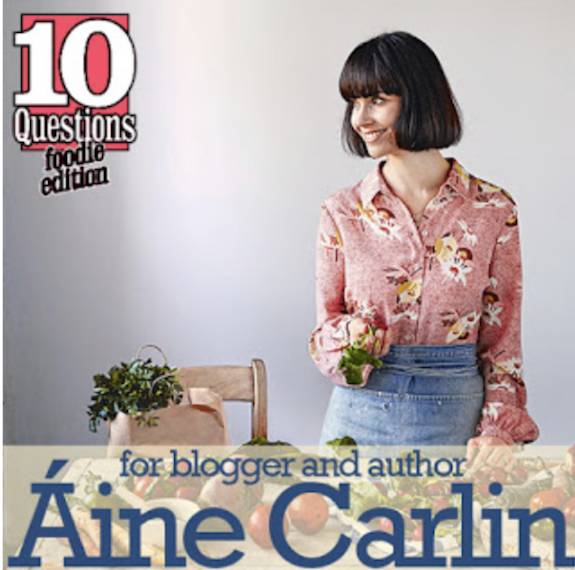 Lifestyle Articles: 10 Questions: Vegan Foodie With Áine Carlin: Vegan